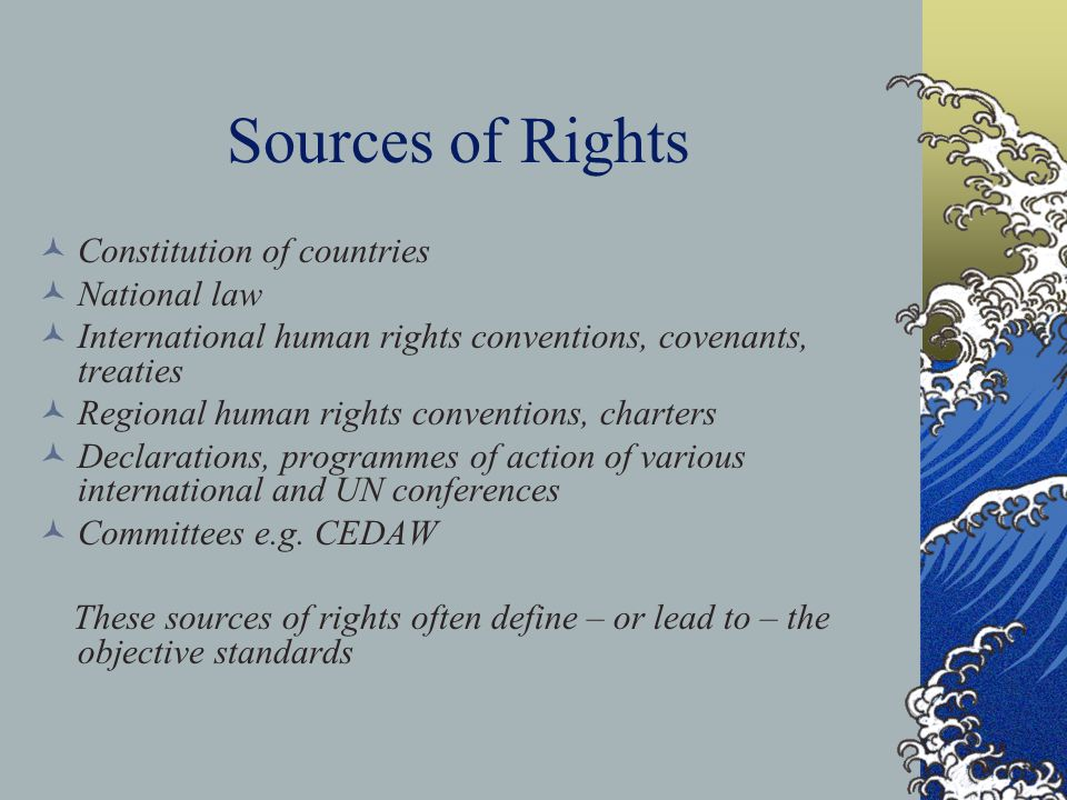 Sources of Rights Constitution of countries National law