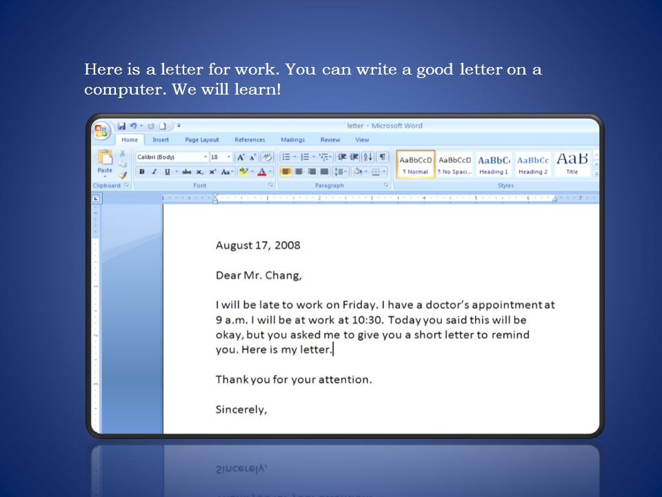 Here is a letter for work. You can write a good letter on a computer