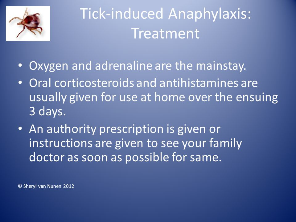 Tick-induced Anaphylaxis: Treatment