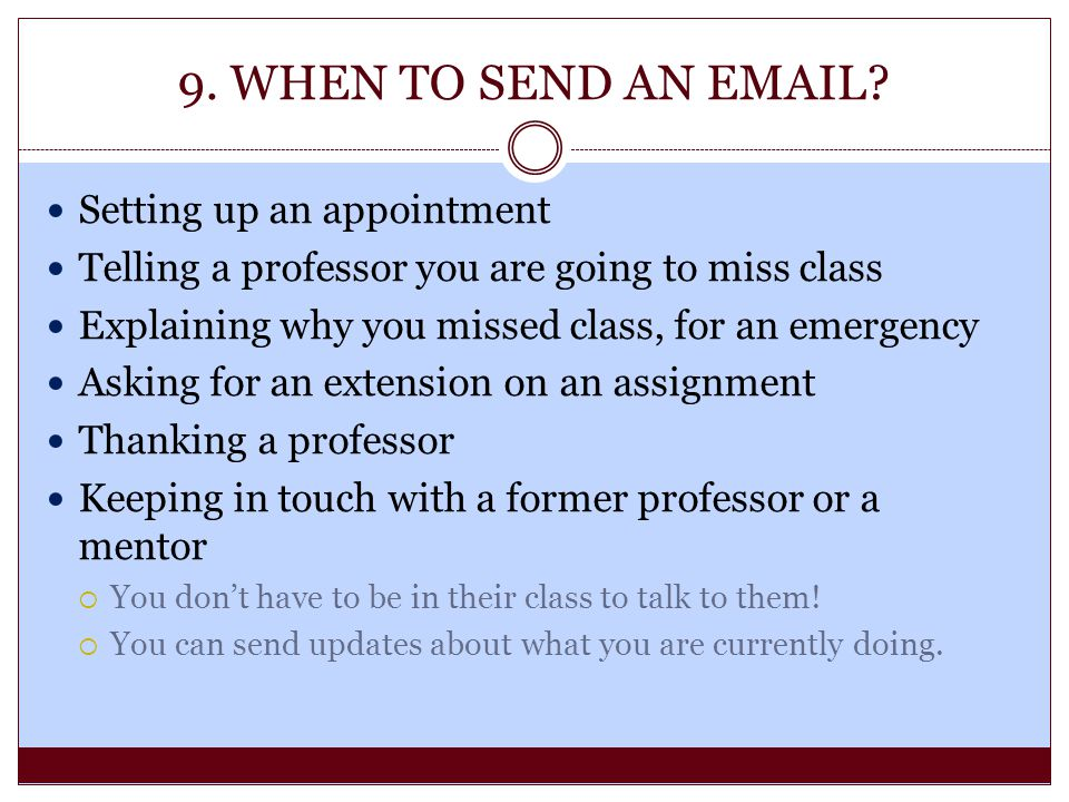 9. WHEN TO SEND AN EMAIL Setting up an appointment
