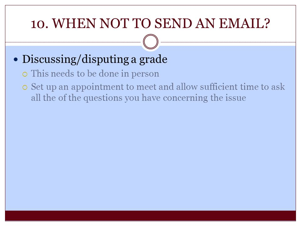 10. WHEN NOT TO SEND AN EMAIL