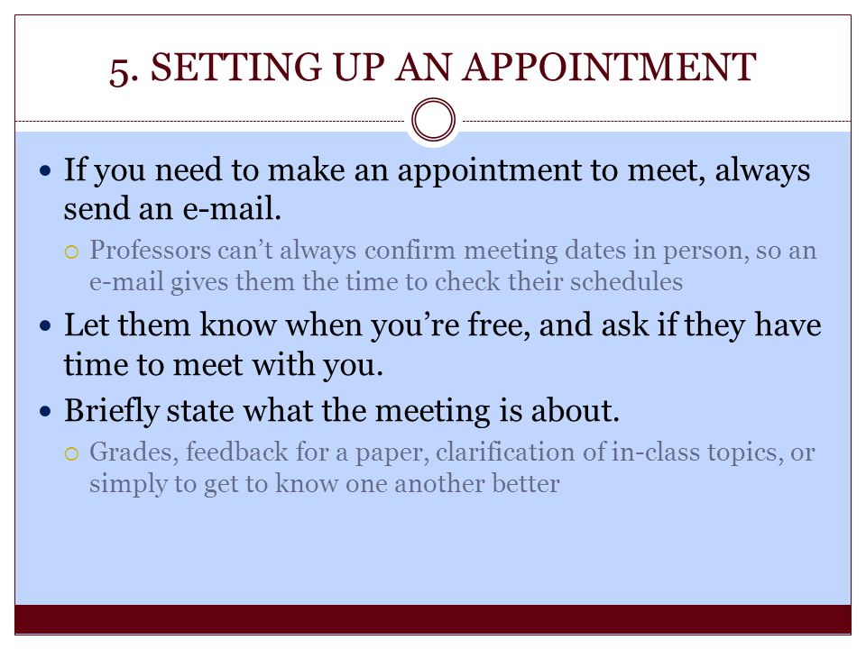 5. SETTING UP AN APPOINTMENT