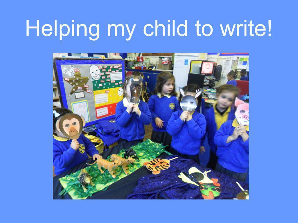 Helping my child to write!