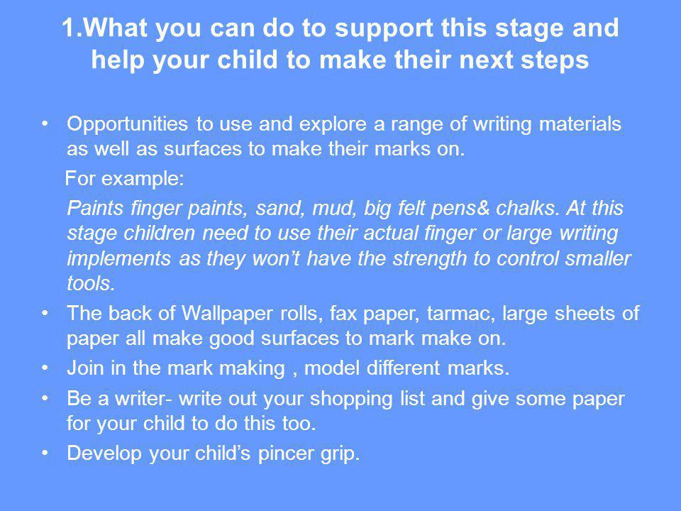 1.What you can do to support this stage and help your child to make their next steps