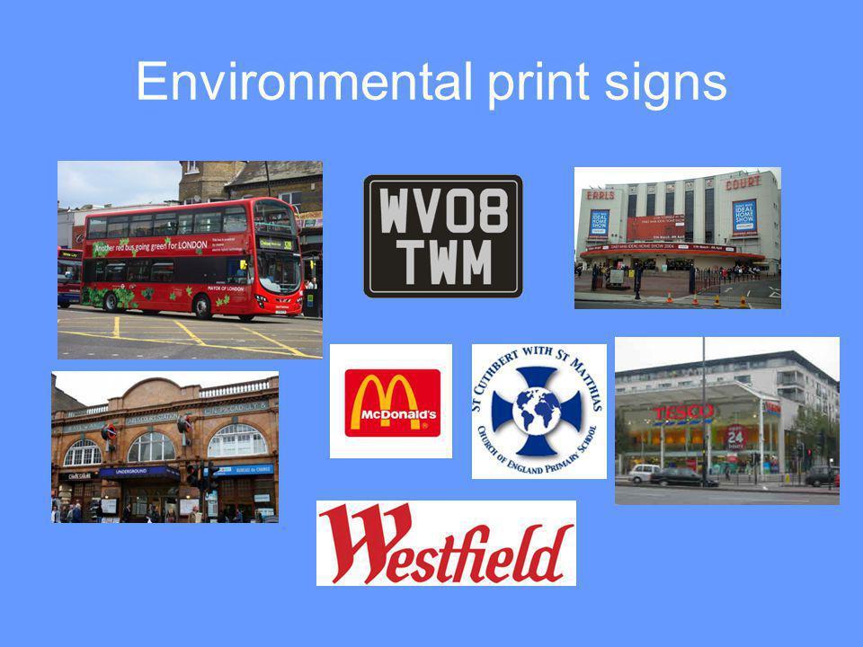 Environmental print signs