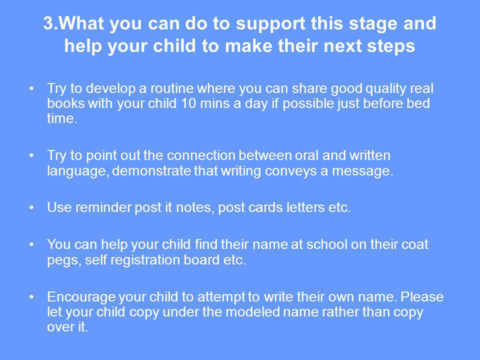 3.What you can do to support this stage and help your child to make their next steps