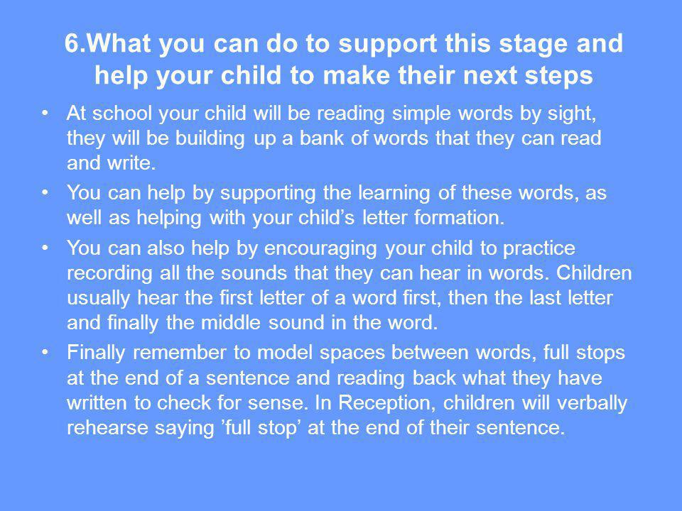 6.What you can do to support this stage and help your child to make their next steps