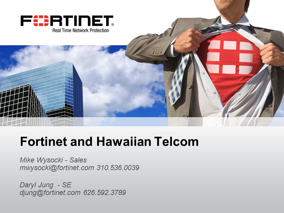 Fortinet and Hawaiian Telcom