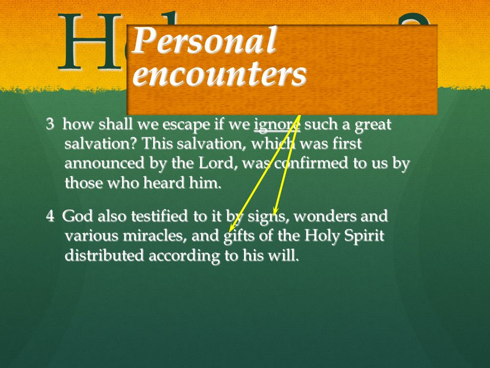 Hebrews 2 Personal encounters