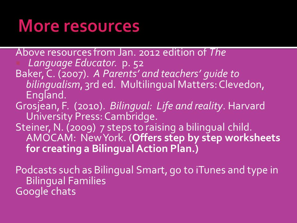 More resources Above resources from Jan. 2012 edition of The