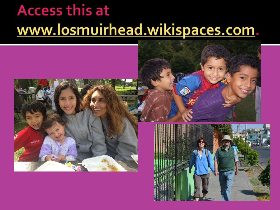 Access this at www.losmuirhead.wikispaces.com.