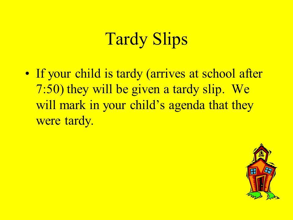 Tardy Slips