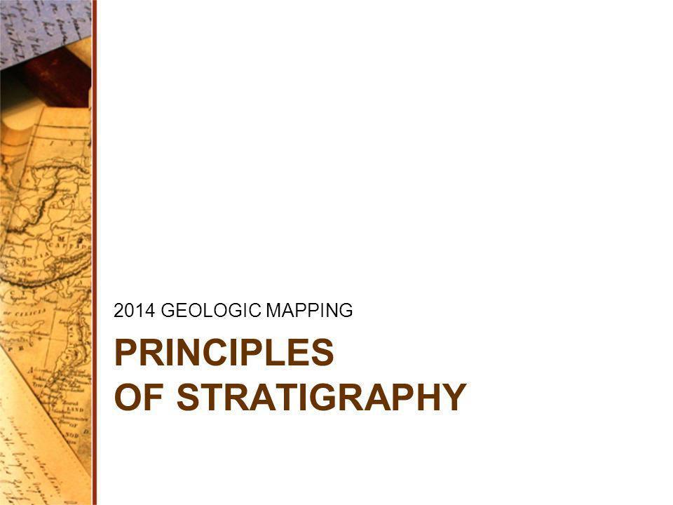 PRINCIPLES OF STRATIGRAPHY