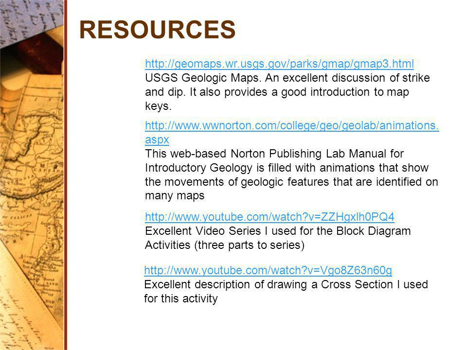 RESOURCES http://geomaps.wr.usgs.gov/parks/gmap/gmap3.html