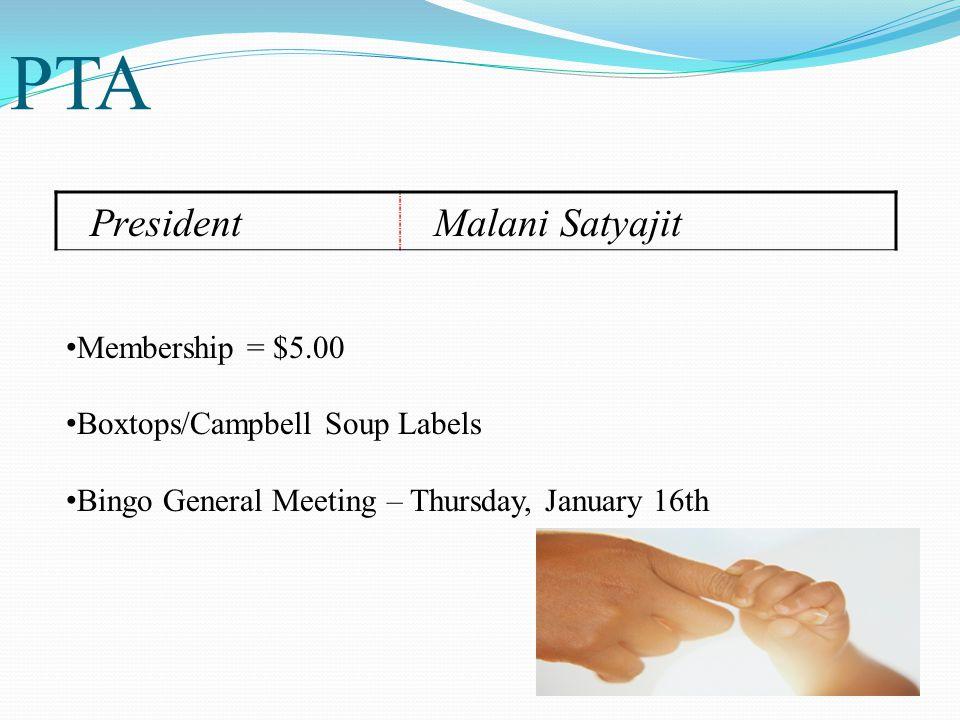 PTA President Malani Satyajit Membership = $5.00