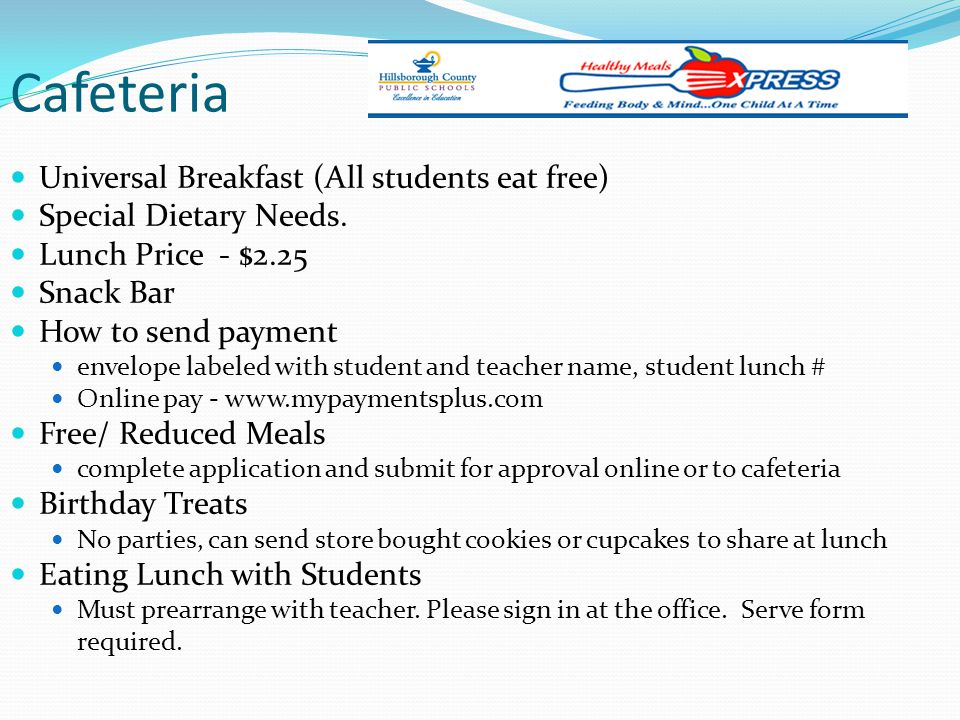Cafeteria Universal Breakfast (All students eat free)