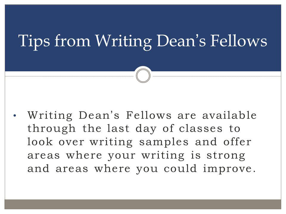 Tips from Writing Dean's Fellows