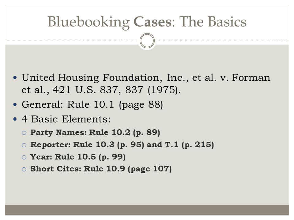 Bluebooking Cases: The Basics