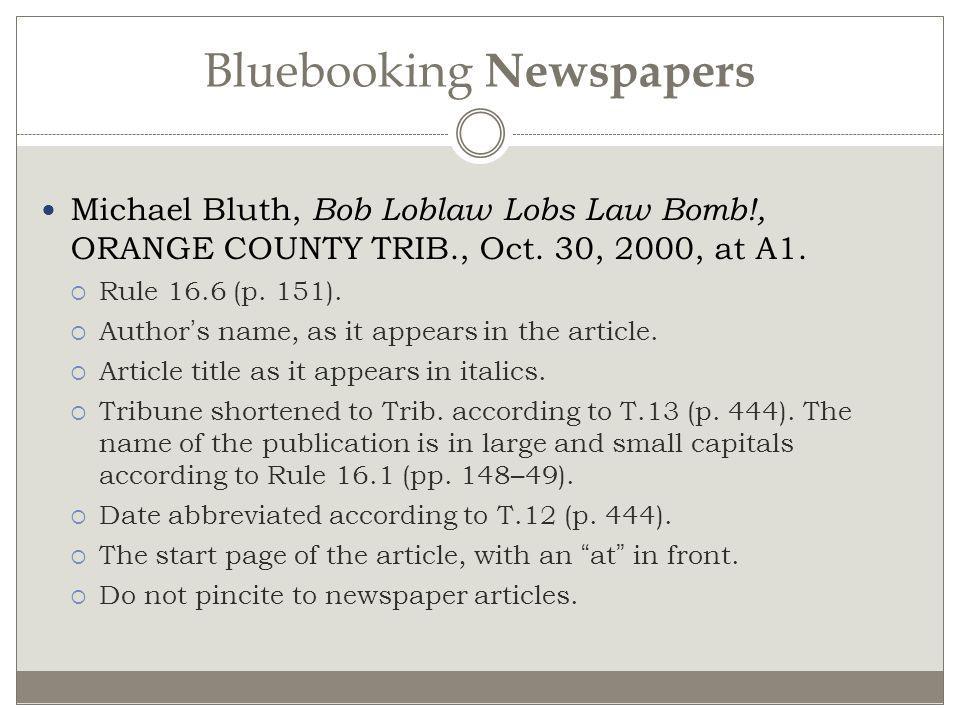 Bluebooking Newspapers