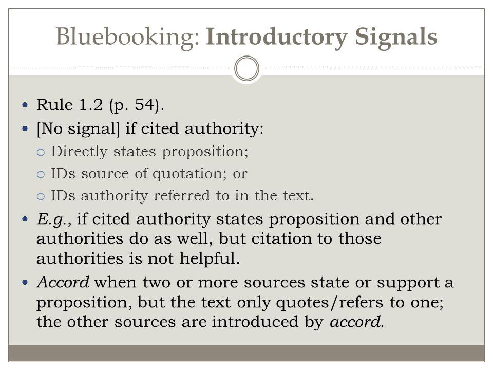 Bluebooking: Introductory Signals