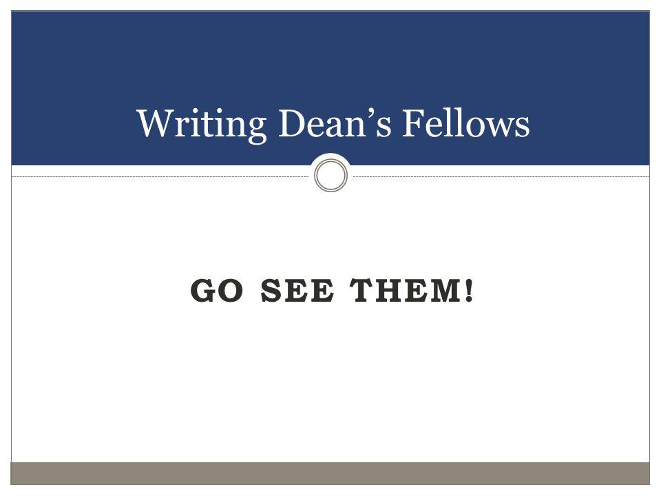 Writing Dean's Fellows