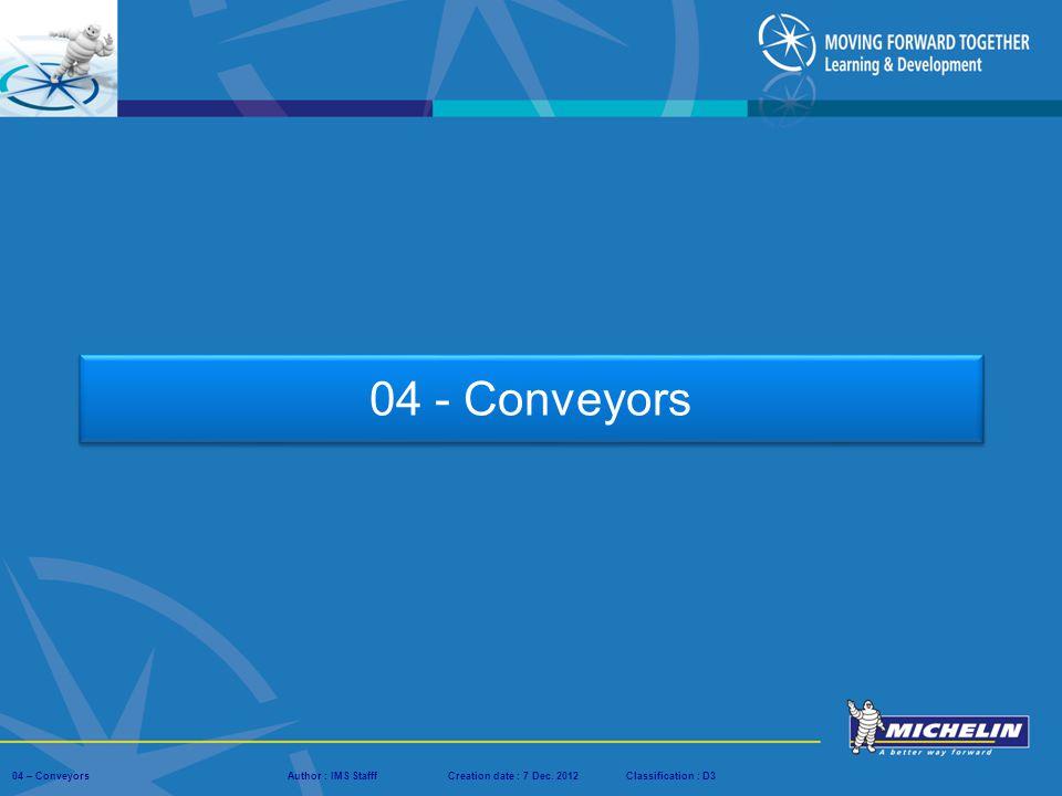 04 - Conveyors