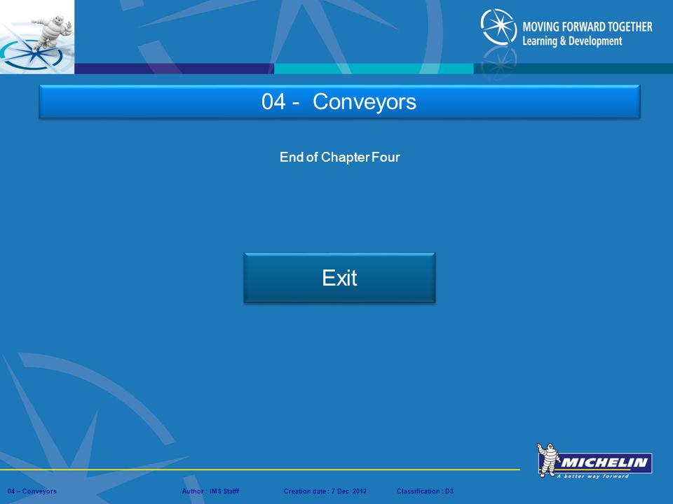 04 - Conveyors End of Chapter Four Exit