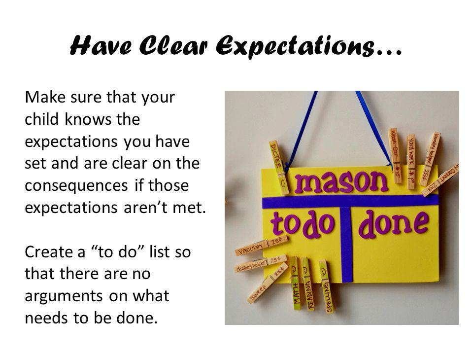 Have Clear Expectations…