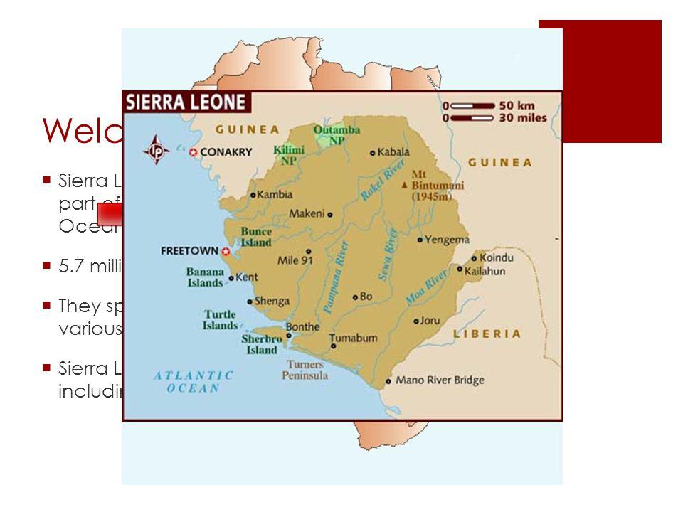 Welcome to Sierra Leone!