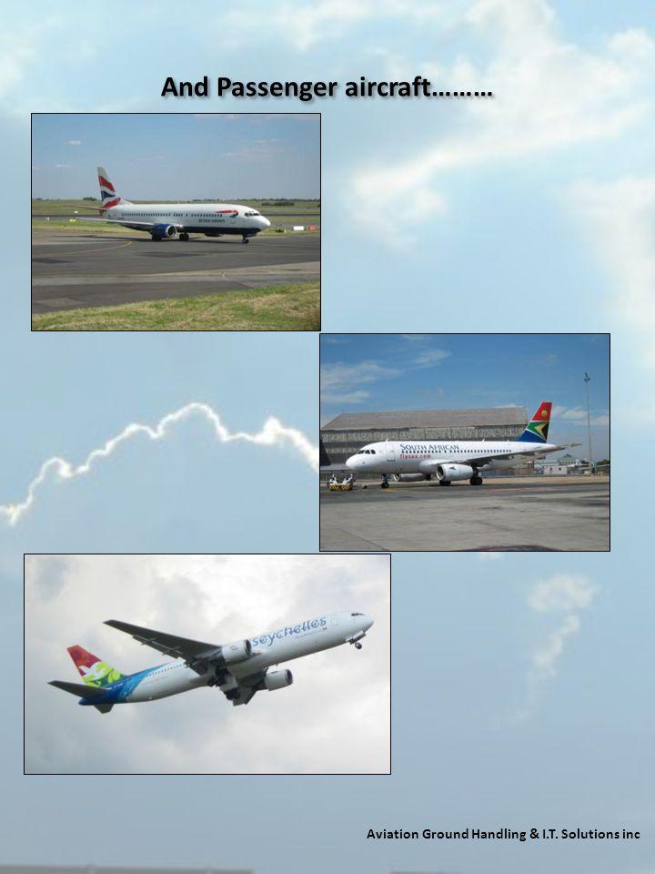 And Passenger aircraft………