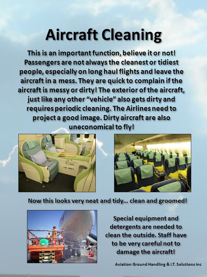Aircraft Cleaning This is an important function, believe it or not!