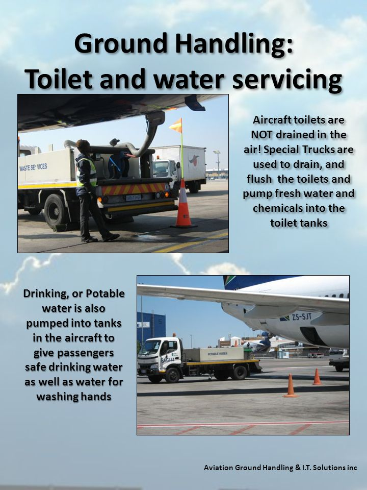Ground Handling: Toilet and water servicing
