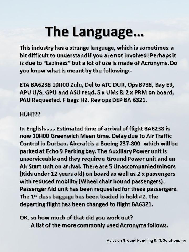The Language…
