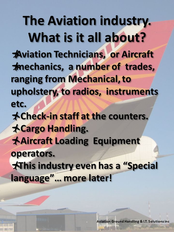 The Aviation industry. What is it all about