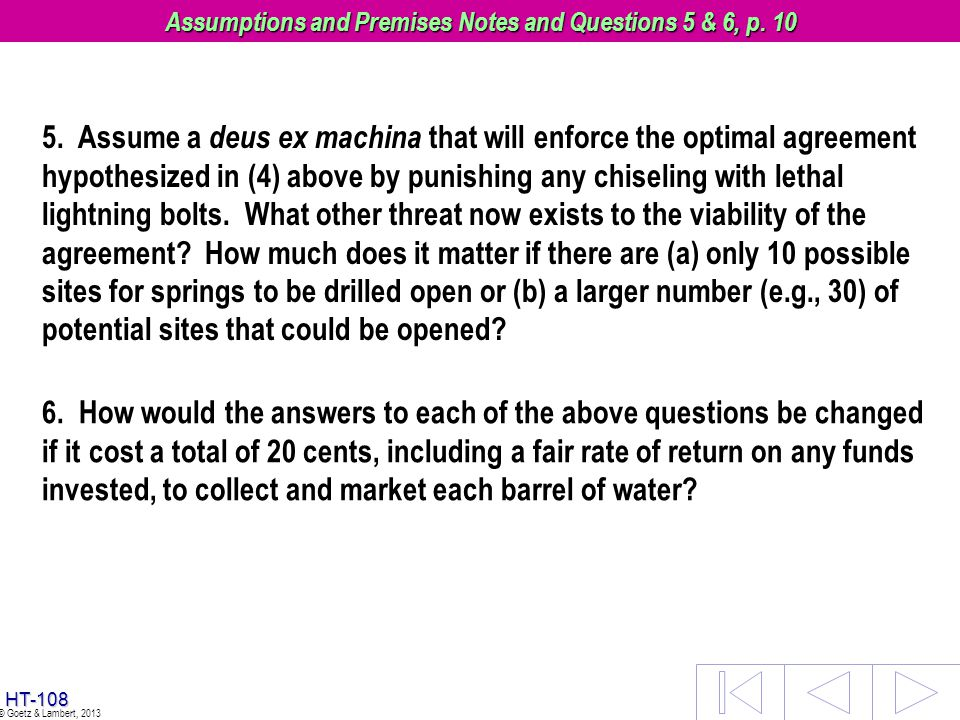 Assumptions and Premises Notes and Questions 5 & 6, p. 10