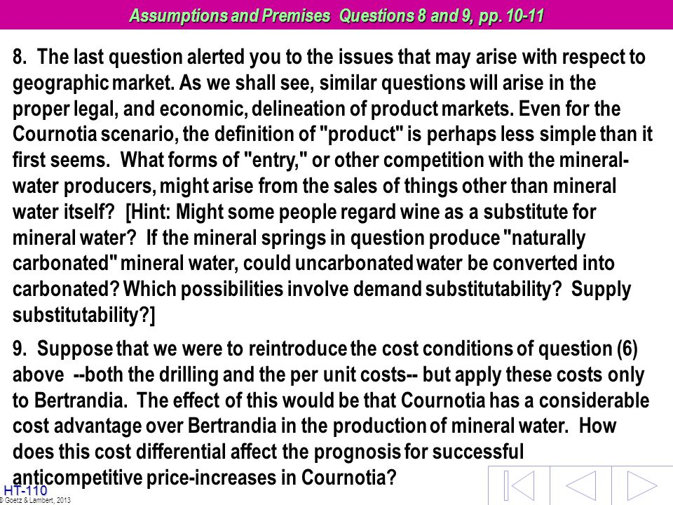 Assumptions and Premises Questions 8 and 9, pp. 10-11