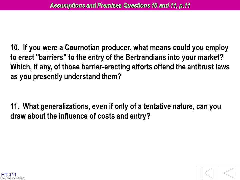 Assumptions and Premises Questions 10 and 11, p.11