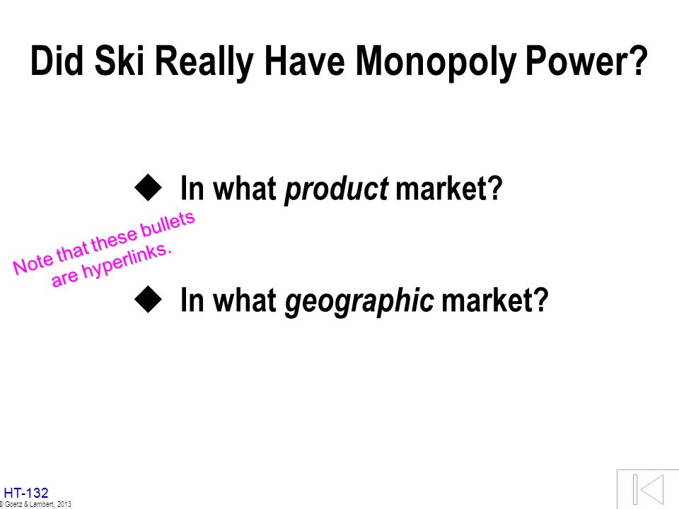 Did Ski Really Have Monopoly Power