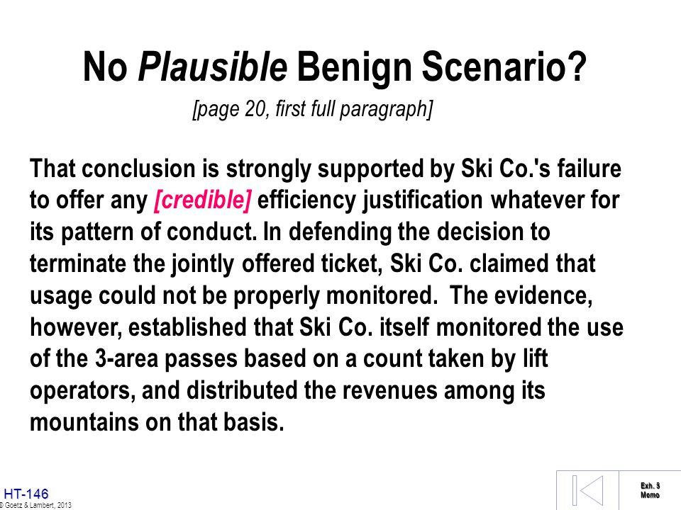 No Plausible Benign Scenario