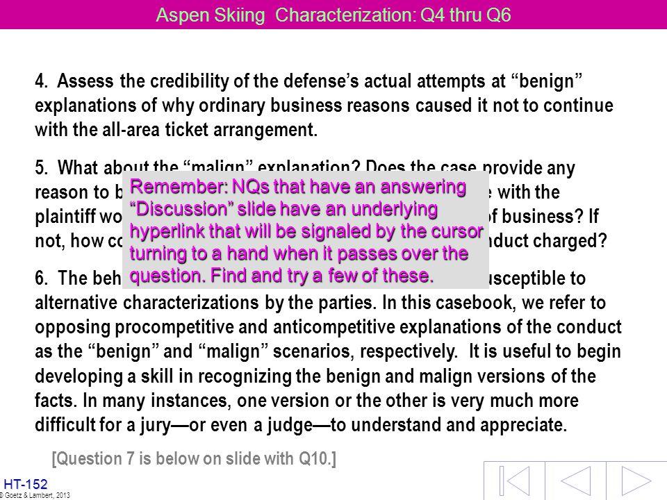Aspen Skiing Characterization: Q4 thru Q6