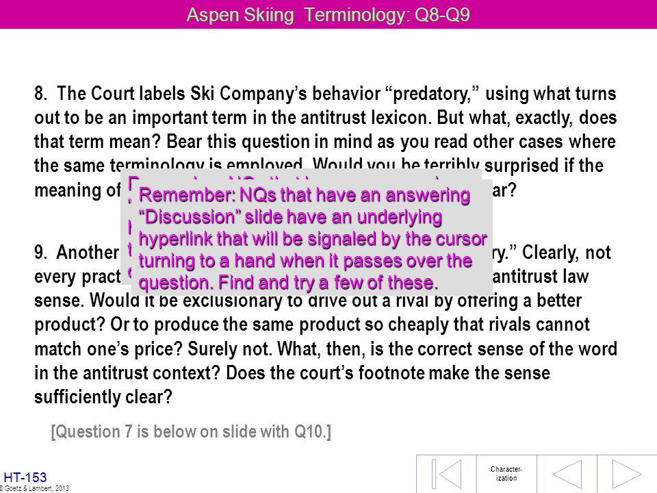 Aspen Skiing Terminology: Q8-Q9