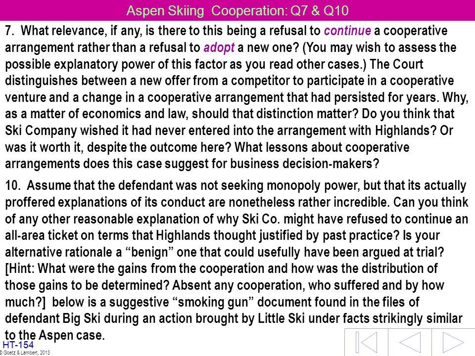 Aspen Skiing Cooperation: Q7 & Q10