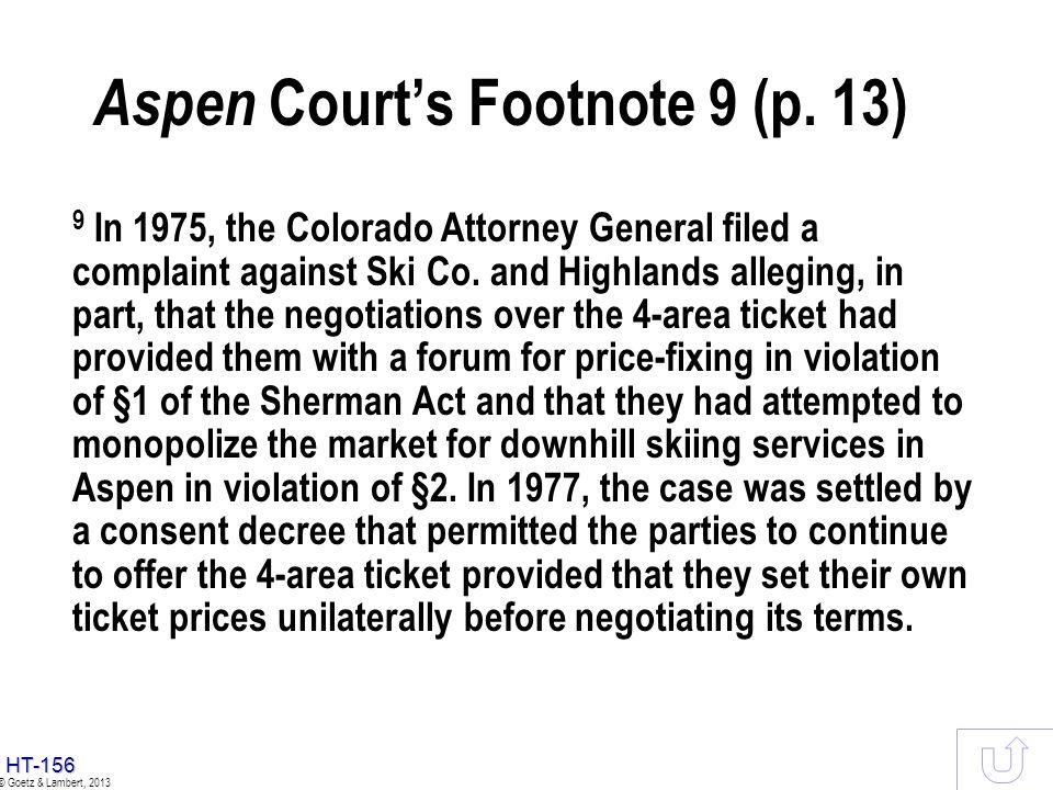 Aspen Court's Footnote 9 (p. 13)