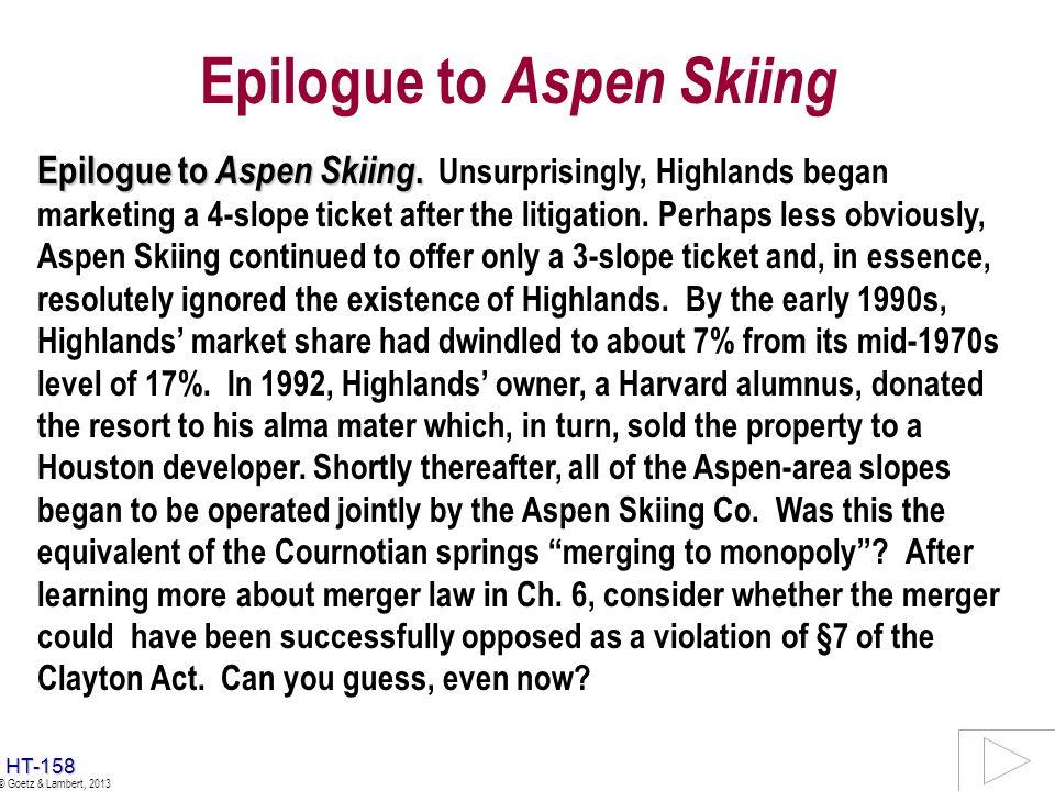 Epilogue to Aspen Skiing