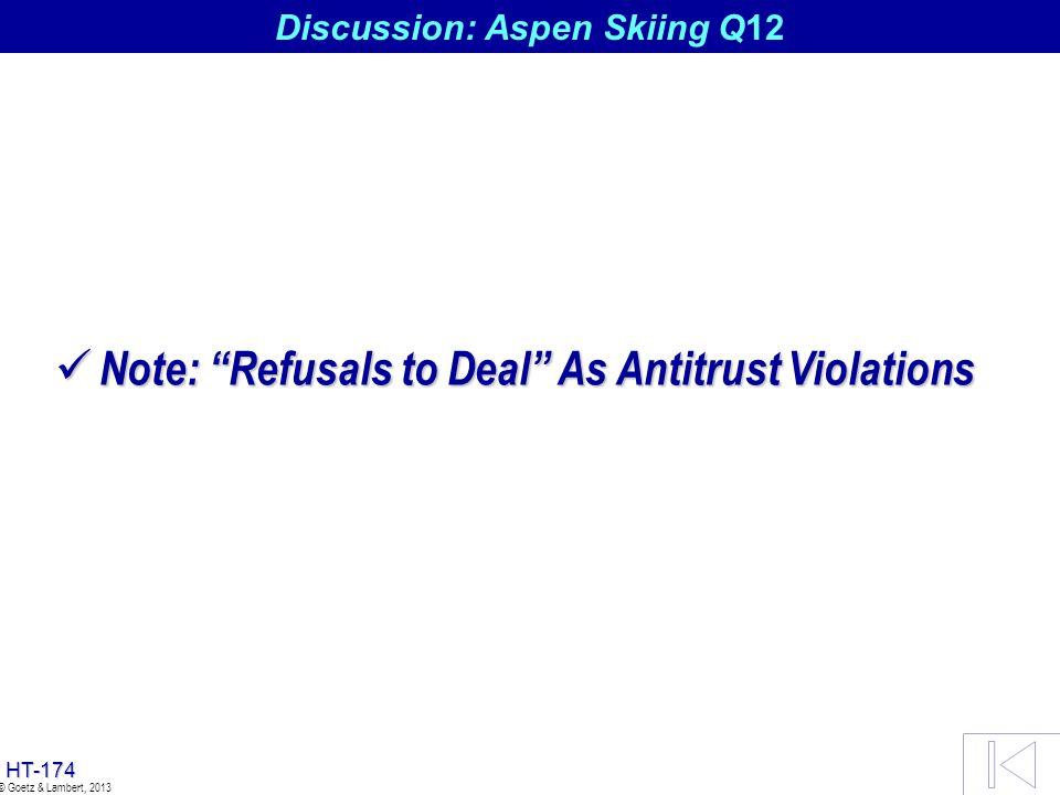 Discussion: Aspen Skiing Q12