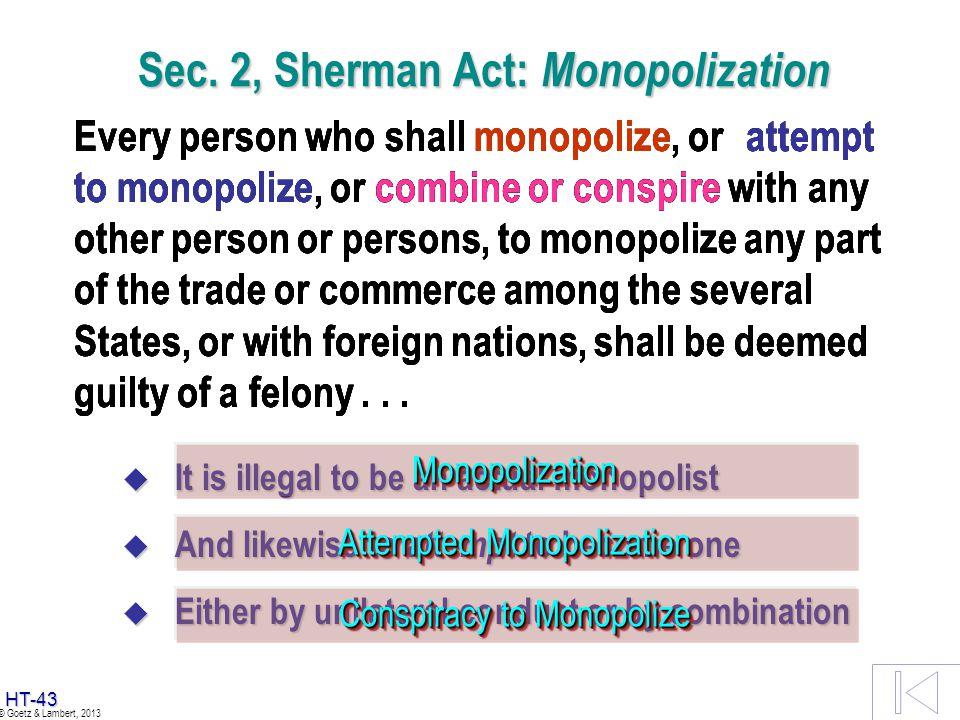 Sec. 2, Sherman Act: Monopolization