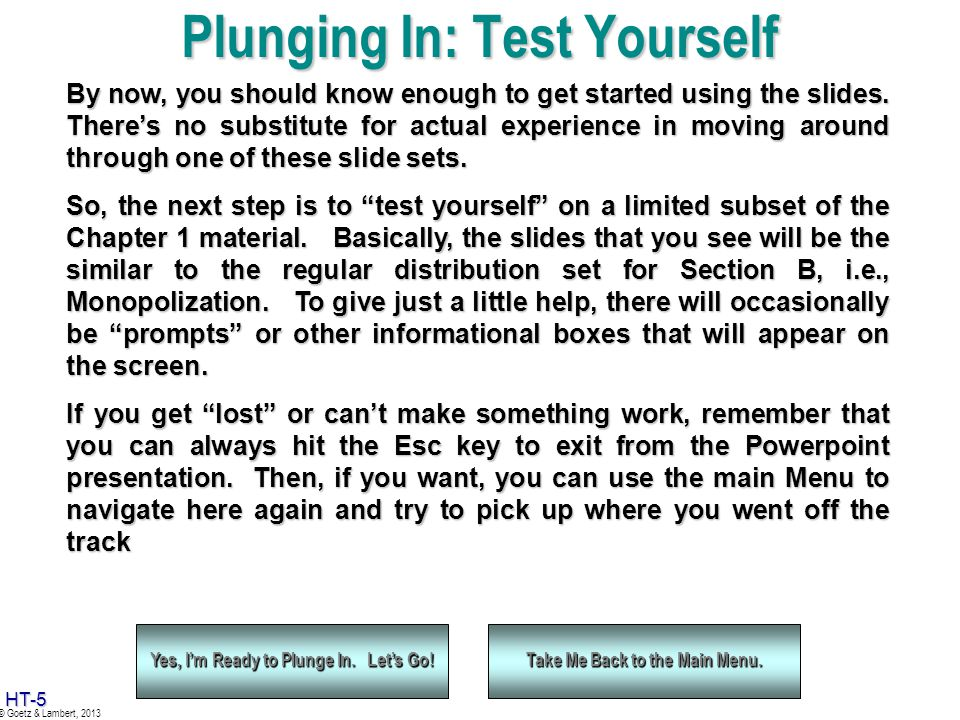 Plunging In: Test Yourself