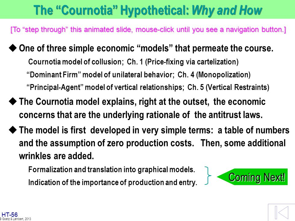 The Cournotia Hypothetical: Why and How