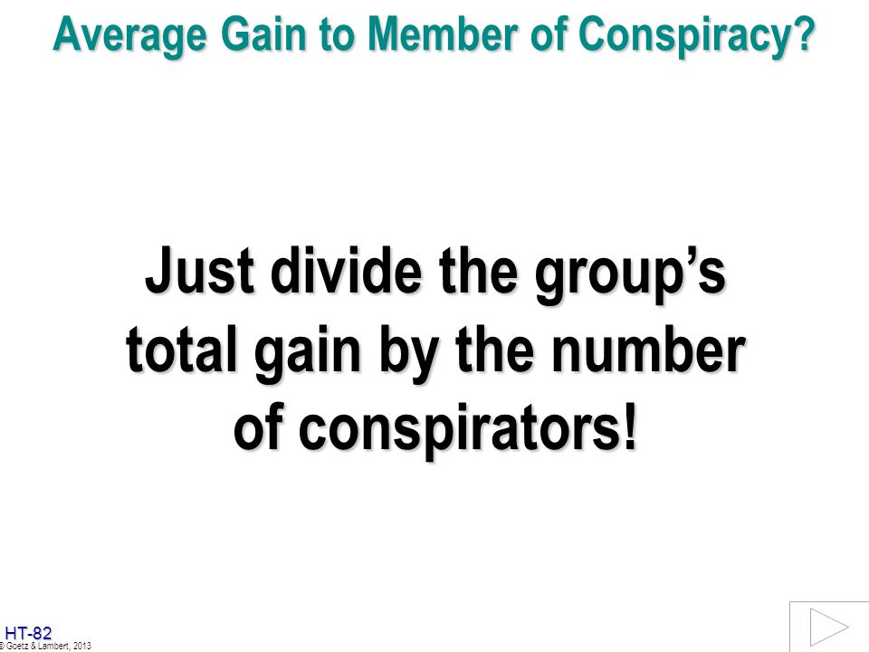 Average Gain to Member of Conspiracy