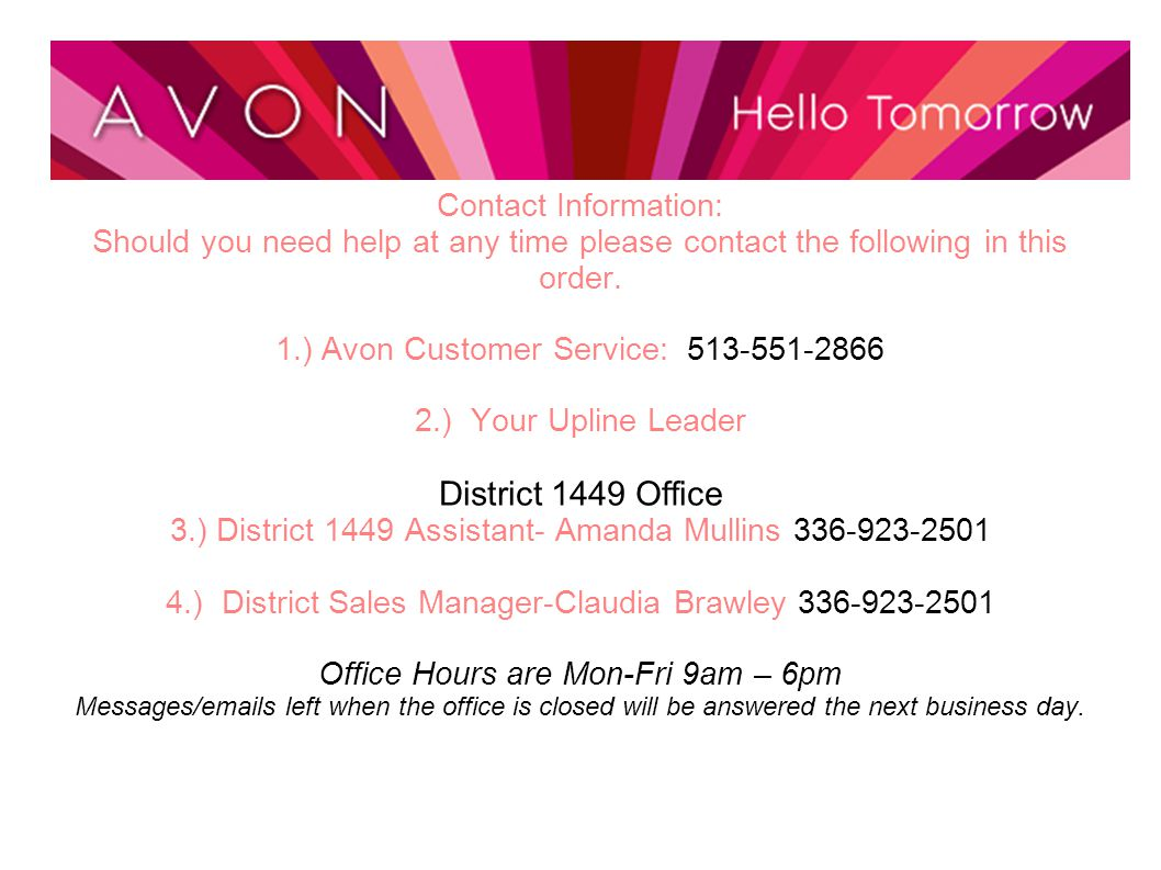 1.) Avon Customer Service: 513-551-2866